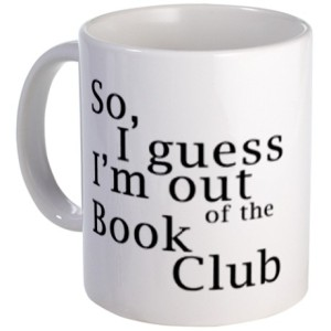 so_i_guess_im_out_of_the_book_club_mug